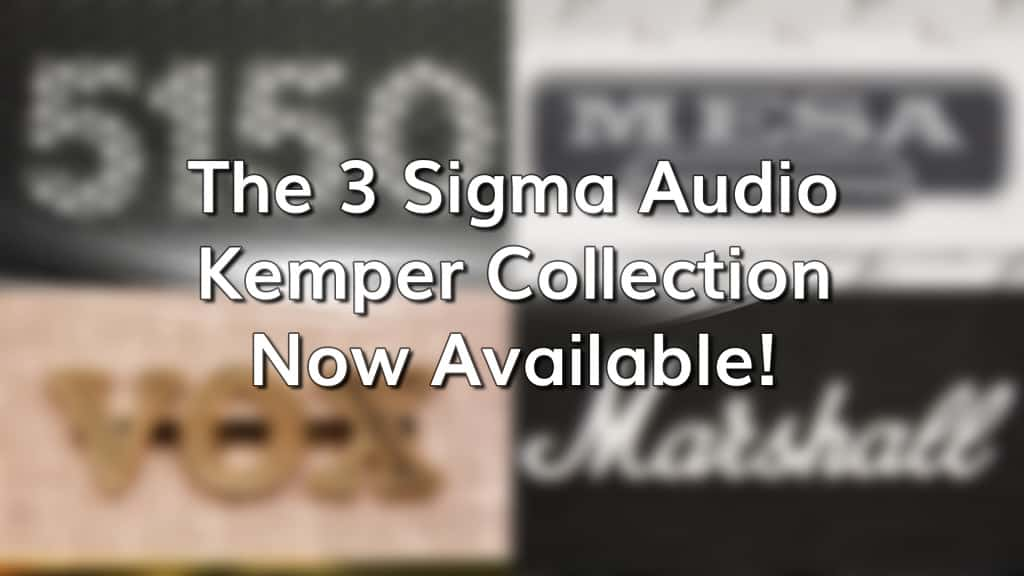3 Sigma Audio Kemper Collection Available