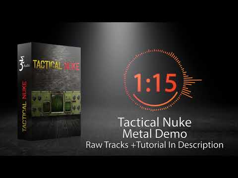 3 Sigma Audio Tactical Nuke Metal Demo